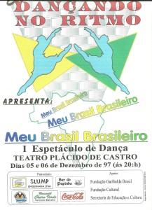 1 Espetaculo Meu Brasil brasileiro_Dancando no ritmo_1997_pecas graficas_cartaz (Copy)